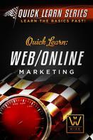 Wize Publications: Quick Learn: Web/Online Marketing