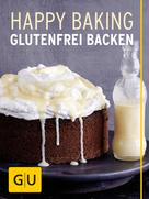 Franziska Schweiger: Happy Baking