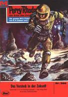 Clark Darlton: Perry Rhodan 396: Das Versteck in der Zukunft ★★★★