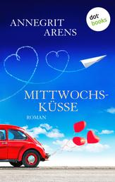Mittwochsküsse - Roman