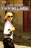 Daniel Morawek: Caffe della Vita ★★★