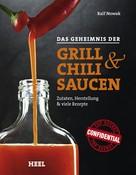 Ralf Nowak: Das Geheimnis der Grill- & Chilisaucen ★★★★