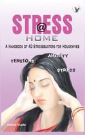 Seema Gupta: Stress @ Home