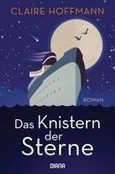 Claire Hoffmann: Das Knistern der Sterne ★★★★