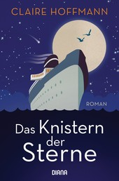Das Knistern der Sterne - Roman