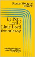 Frances Hodgson Burnett: Le Petit Lord / Little Lord Fauntleroy ★★★★