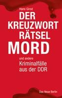Hans Girod: Der Kreuzworträtselmord ★★★★★