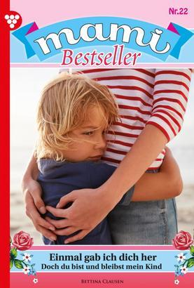 Mami Bestseller 22 – Familienroman