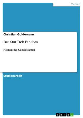 Das Star Trek Fandom