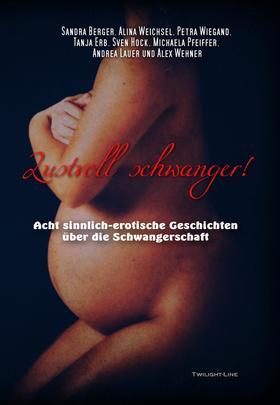 Lustvoll schwanger!