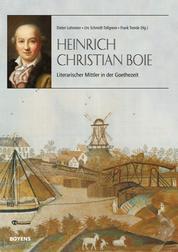 Heinrich Christian Boie - Literarischer Mittler in der Goethezeit