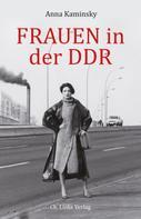 Anna Kaminsky: Frauen in der DDR ★★★★
