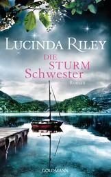 Die Sturmschwester - Roman - Die sieben Schwestern 2