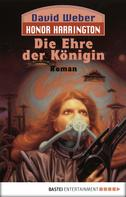 David Weber: Honor Harrington: Die Ehre der Königin ★★★★★