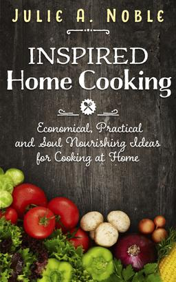 Inspired Home Cooking