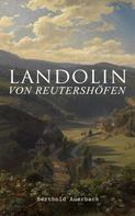Berthold Auerbach: Landolin von Reutershöfen