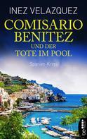 Inez Velazquez: Comisario Benitez und der Tote im Pool ★★★★
