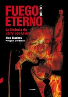 Nick Tosches: Fuego eterno