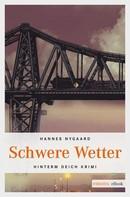 Hannes Nygaard: Schwere Wetter ★★★★