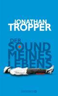 Jonathan Tropper: Der Sound meines Lebens ★★★★