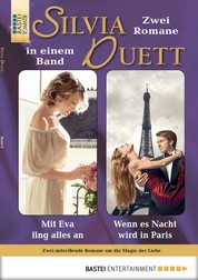 Silvia-Duett - Folge 08 - Mit Eva fing alles an/Wenn es Nacht wird in Paris