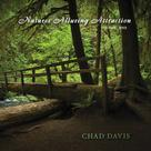 Chad Davis: Natures Alluring Attraction