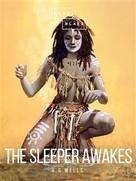 H.G. Wells: The Sleeper Awakes