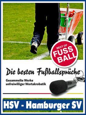 HSV - Hamburger SV - Die besten & lustigsten Fussballersprüche und Zitate