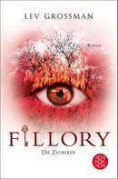 Lev Grossman: Fillory - Die Zauberer ★★★