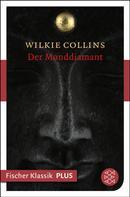 Wilkie Collins: Der Monddiamant ★★★★★