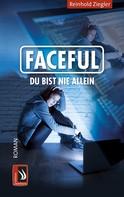Reinhold Ziegler: FACEFUL ★★★★★