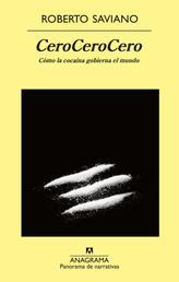 CeroCeroCero - Cómo la cocaína gobierna el mundo