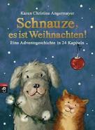 Karen Christine Angermayer: Schnauze, es ist Weihnachten ★★★★