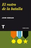 John Keegan: El rostro de la batalla ★★★★★