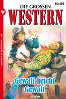 Joe Juhnke: Die großen Western 129 ★★★
