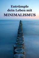 Alina Lindholm: Entrümple dein Leben mit Minimalismus ★★★★★