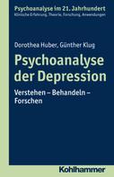 Dorothea Huber: Psychoanalyse der Depression