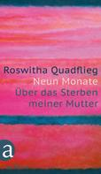 Roswitha Quadflieg: Neun Monate ★★★★