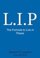 Damon Locantro: L.I.P