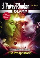 Perry Rhodan: Olymp 5: Die Prospektorin ★★★★★