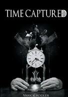 Varick Addler: Time Captured