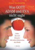 Daniel Allemann: Was GOTT ADAM und EVA nicht sagte ★★★★