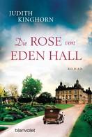Judith Kinghorn: Die Rose von Eden Hall ★★★★