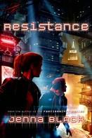 Jenna Black: Resistance