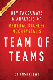 Team of Teams by General Stanley McChrystal | Key Takeaways & Analysis - New Rules of Engagement for a Complex World