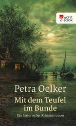 Mit dem Teufel im Bunde - Ein historischer Kriminalroman