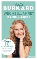 Katja Burkard: Wechseljahre? Keine Panik! ★★★★