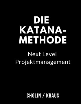 Die Katana-Methode