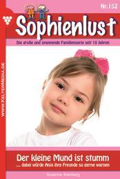 Sophienlust 152 – Familienroman - Der kleine Mund ist stumm