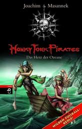 Honky Tonk Pirates - Das Herz der Ozeane - Band 5